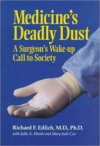 Medicines Deadly Dust